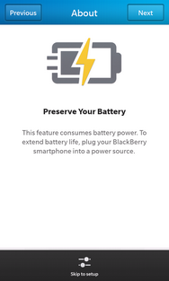 Review the Preserve Your Battery message, then touch Next.