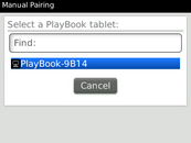 The phone will scan for devices. Select your PlayBook from the list.