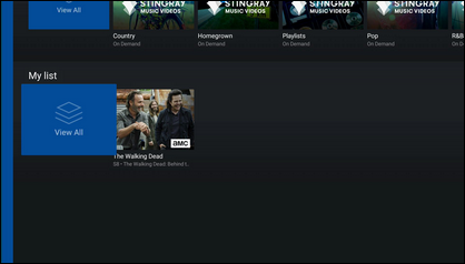 The My list tab shows the On Demand movies and shows that you previously added to My list to watch later.My list is synchronized with all of the devices on your account.